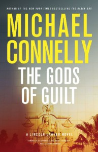 The Gods of Guilt - Michael Connelly