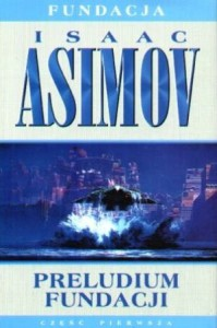 Preludium Fundacji (Foundation, #1) - Isaac Asimov, Edward Szmigiel