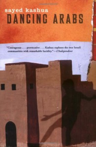 Dancing Arabs - Sayed Kashua, Miriam Shlesinger