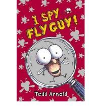 I Spy Fly Guy! - Tedd Arnold