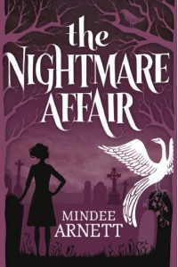 The Nightmare Affair - Mindee Arnett