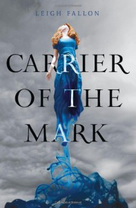 Carrier of the Mark - Leigh Fallon