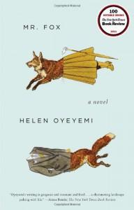 Mr. Fox - Helen Oyeyemi