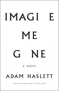 Imagine Me Gone - Adam Haslett