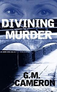 Divining Murder: Andromeda Book 1 - Allan G. Cameron