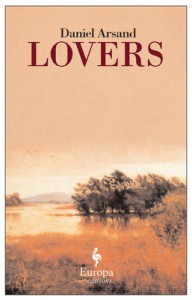 Lovers - Daniel Arsand, Howard Curtis