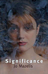 Significance - Jo Mazelis