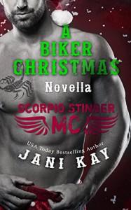 A Biker Christmas ~ Jani Kay (Scorpio Stinger MC) - Jani Kay, Lauren McKellar