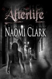 Afterlife - Naomi Clark