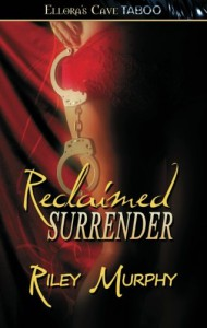 Reclaimed Surrender - Riley murphy