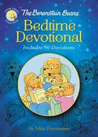 The Berenstain Bears Bedtime Devotional: Includes 90 Devotions (Berenstain Bears/Living Lights) - Mike Berenstain
