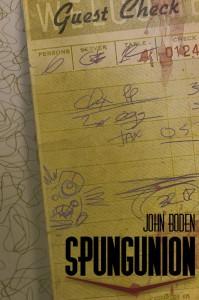 Spungunion - John  Boden