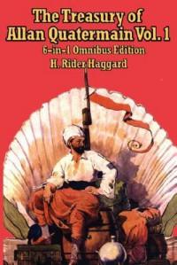 The Treasury of Allan Quatermain Vol. I - H. Rider Haggard