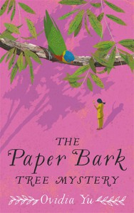 The Paper Bark Tree Mystery - Ovidia Yu