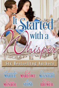 It Started with a Whisper - Dawn Brower, Deb Marlowe, Amanda Mariel, Christina McKnight, Erica Monroe, Ava Stone