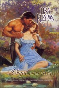 Porque Eres Mía (Teatro Capitol, #2) - Lisa Kleypas
