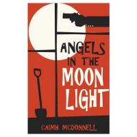 Angels in the Moonlight - Caimh McDonnell