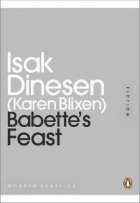 Babette's Feast - Isak Dinesen