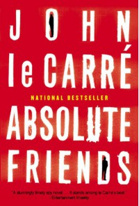 Absolute Friends - John le Carré