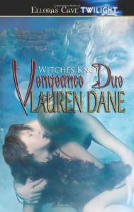 Vengeance Due - Lauren Dane