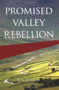 Promised Valley Rebellion - Ron Fritsch