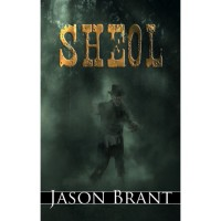 Sheol (West of Hell #3) - Jason Brant