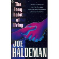 The Long Habit Of Living - Joe Haldeman