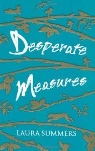Desperate Measures - Laura Summers