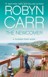 The Newcomer (Thunder Point) - Robyn Carr