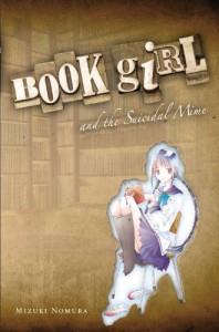 Book Girl and the Suicidal Mime - Mizuki Nomura