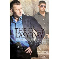 The Only Easy Day (Sanctuary, #2) - R.J. Scott