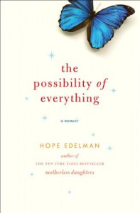 The Possibility of Everything - Hope Edelman