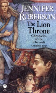 The Lion Throne (Chronicles of the Cheysuli - Omnibus Four) - Jennifer Roberson