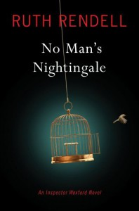 No Man's Nightingale: An Inspector Wexford Novel - Ruth Rendell