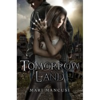 Tomorrow Land - Mari Mancusi