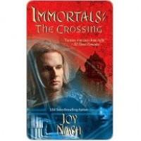 The Crossing (Immortals, #6) - Joy Nash