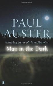 Man in the Dark (signed) - Paul Auster