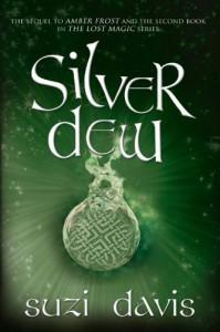 Silver Dew (The Lost Magic #2) - Suzi Davis
