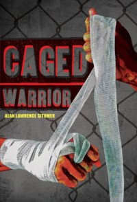 Caged Warrior - Alan Lawrence Sitomer