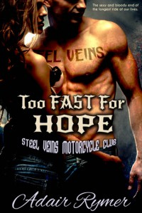 Too Fast For Hope - Adair Rymer