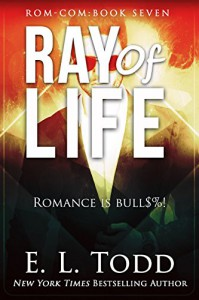 Ray of Life (Volume 7) - E. L. Todd