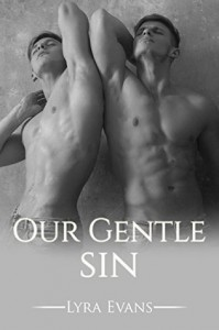 Our Gentle Sin: A Taboo M/M Romance - Lyra Evans