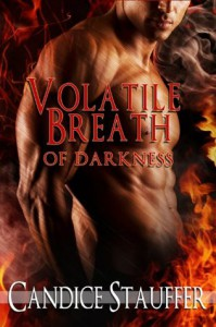 Volatile Breath of Darkness - Candice Stauffer, Kathryn Riehl, Kendra Egert