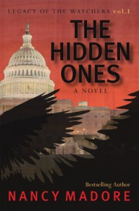 The Hidden Ones: Legacy of the Watchers (Legacy of the Watchers, Book One) - Nancy Madore