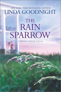 The Rain Sparrow (A Honey Ridge Novel) - Linda Goodnight