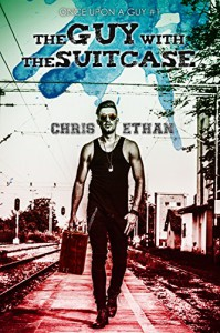 The Guy With The Suitcase (Once Upon A Guy Book 1) - Chris Ethan, Ethereal Ealain, Jules Robin