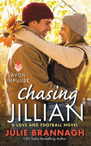 Chasing Jillian: A Love and Football Novel - Julie Brannagh