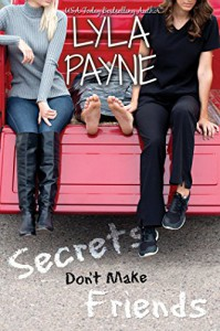 Secrets Don't Make Friends - Lyla Payne
