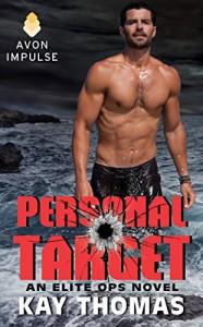 Personal Target: An Elite Ops Novel - Kay Thomas