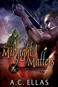 Midnight Matters - A.C. Ellas